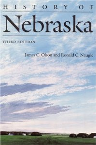History of Nebraska (Third Edition) [Paperback]
